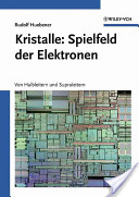 Kristalle: Spielfeld der Elektronen