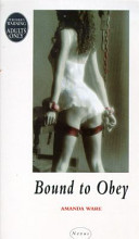 Bound to Obey