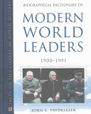 Biographical dictionary of modern world leaders