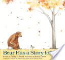 Bear Has a Story to ...
