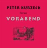 Peter Kurzeck liest aus 'Vorabend', 4 Audio-CDs