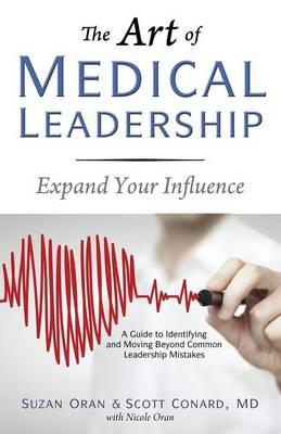 The Art of Medical Leadership