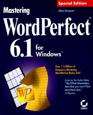Mastering Wordperfect 6.1 for Windows