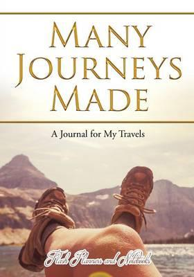 Many Journeys Made