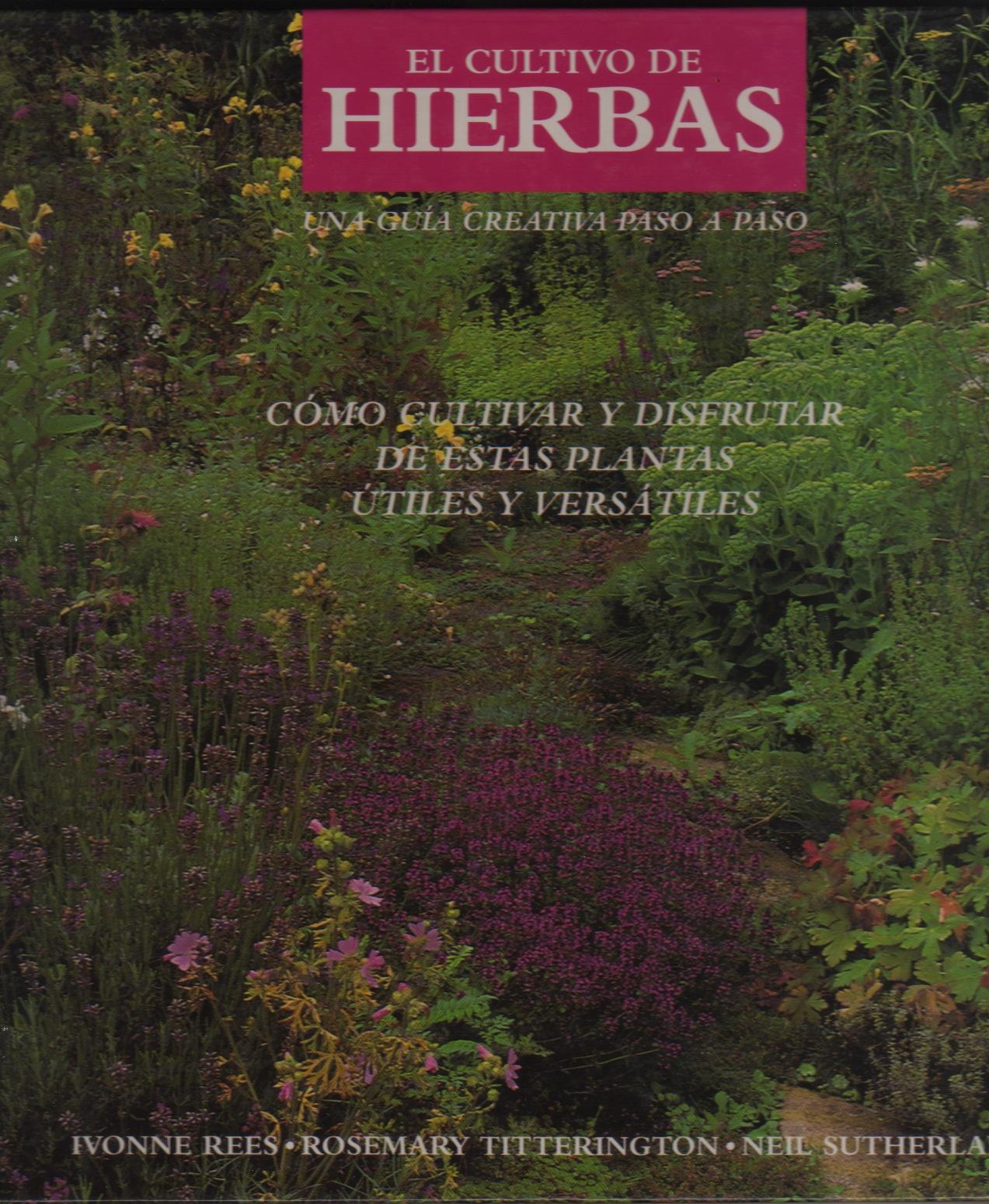 El Cultivo de Hierba...