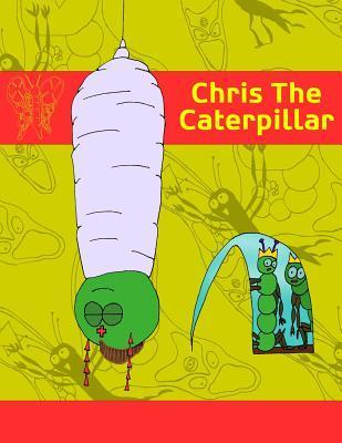 Chris The Caterpillar