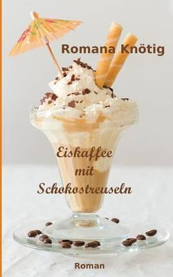 Eiskaffee mit Schokostreuseln