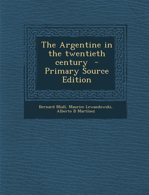 Argentine in the Twentieth Century