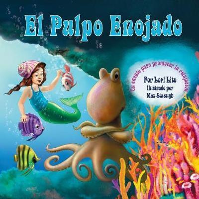 El Pulpo Enojado /The Angry Octopus