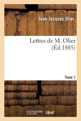 Lettres de M. Olier. Tome 1