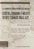 Cultura, economia e società sui due versanti delle Alpi. La cessione di Nizza e Savoia alla Francia