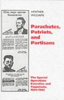 Parachutes, Patriots and Partisans
