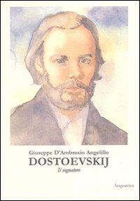 Dostoevskij (Il sognatore)