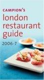Campion's London Restaurant Guide 2006-7