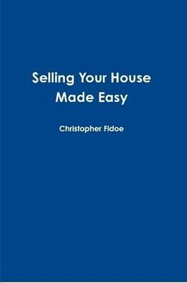 Selling Your House Made Easy
