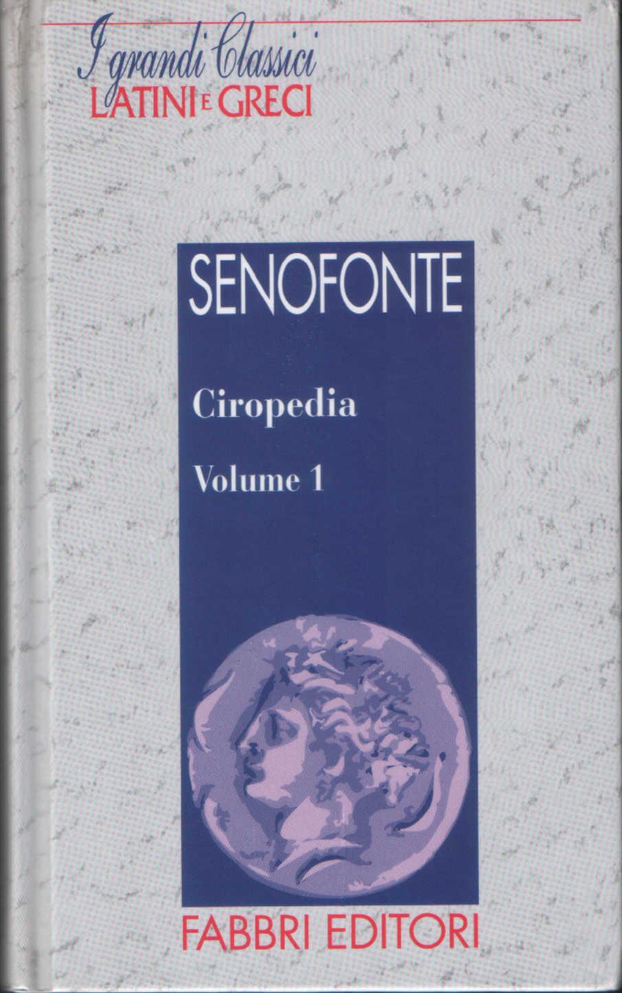 Ciropedia vol.1
