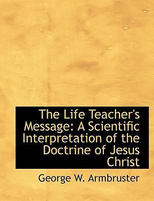 The Life Teacher's Message