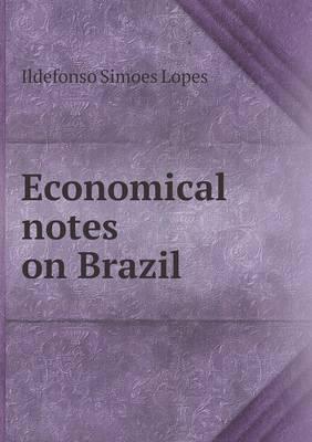 Economical Notes on Brazil