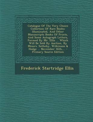 Catalogue of the Very Choice Collection of Rare Books