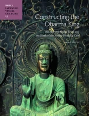 Constructing the Dharma King