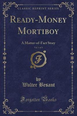 Ready-Money Mortiboy, Vol. 1 of 3