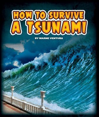 How to Survive a Tsu...