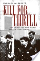 Kill for Thrill