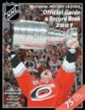 The National Hockey League Official Guide and Record Book 2007