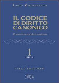 Il codice di diritto canonico. Commento giuridico-pastorale