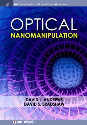 Optical Nanomanipulation
