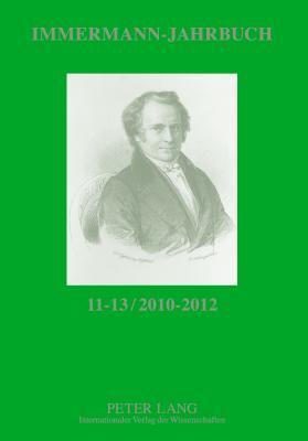 Immermann-Jahrbuch 11-13 / 2010-2012