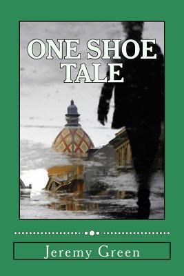 One Shoe Tale