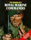 The Making of a Royal Marine Commando