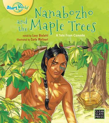 Nanabozho and the Maple Trees