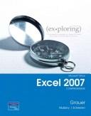 Exploring Microsoft Office Excel 2007: Comprehensive