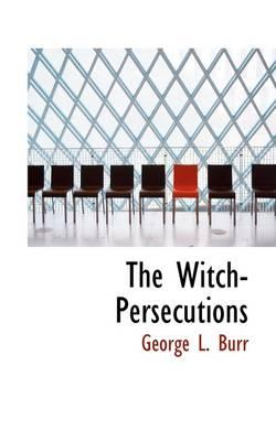 The Witch-persecutions
