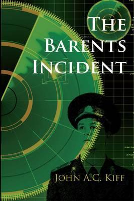 The Barents Incident