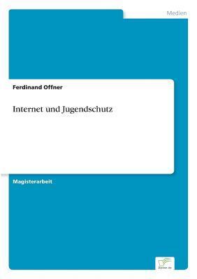 Internet und Jugendschutz