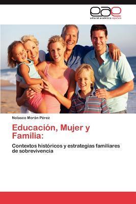 Educación, Mujer y Familia