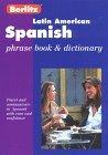 Berlitz Latin American Spanish Phrase Book