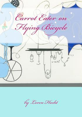 Carrot Eater on Flying Bicycle
