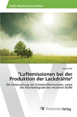 """Luftemissionen bei der Produktion der Lackdrähte"""