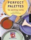 Perfect Palettes for Painting Rooms