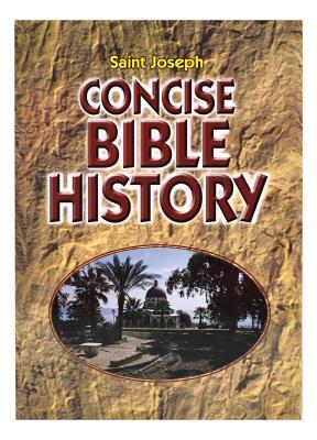 Saint Joseph Concise Bible History