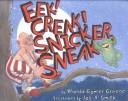 Eek! Creak! Snicker,...