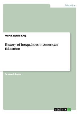 History of Inequalities in American Education