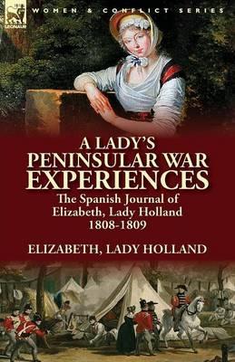 A Lady's Peninsular War Experiences