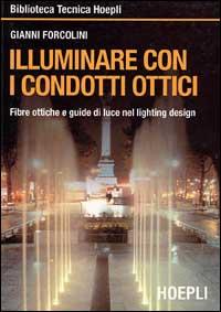 Illuminare con i condotti ottici