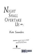 Night Shall Overtake Us