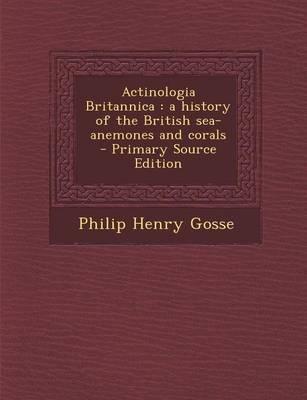Actinologia Britannica